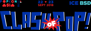 POPCON Asia 2018: Clash of Pop Siap Digelar 22-23 September 2018